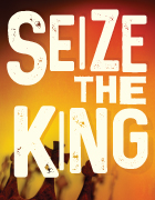 Seize the King