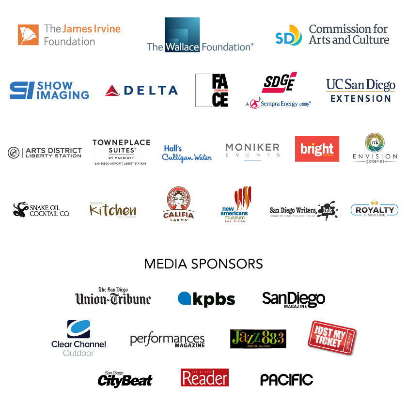 WOW 2019 sponsor logos - James Irvine Foundation, Wallace Foundation, SD Commission for Arts and Culture, Show Imaging, Delta, FACE Foundation, SDGE, ARTS DISTRICT Liberty Station, Towneplace Suites by Marriott, Hall's Culligan Water, Moniker Events, Bright Event Rentals, MK Envision Galleries, Snake Oil Cocktail Co., Banyan Kitchen, Califia Farms, New Americans Museum, San Diego Writers Ink