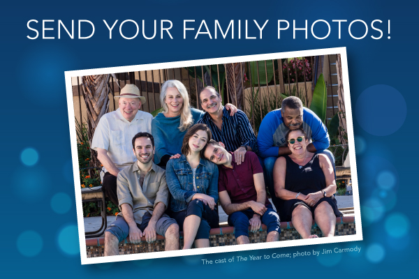 The Year to Come - send us your family photos