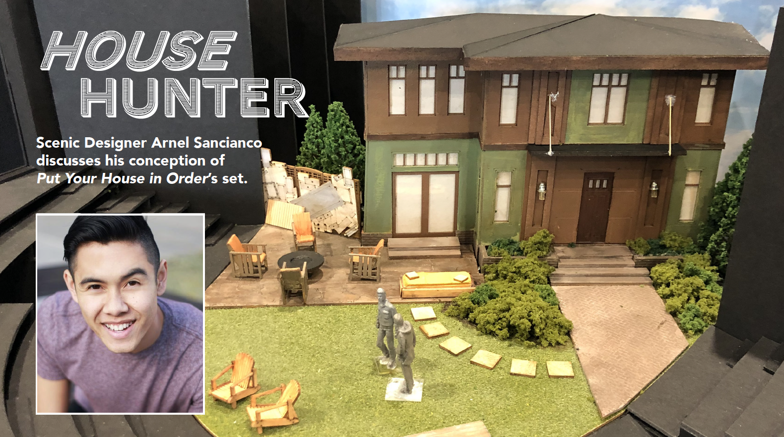 House Hunter: Scenic Designer Arnel Sancianco discusses his conception of PUT YOUR HOUSE IN ORDER's set
