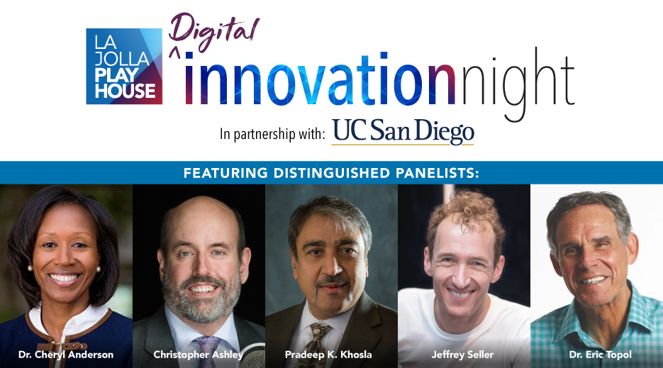 La Jolla Playhouse Digital Innovation Night In Partnership with UC San Diego