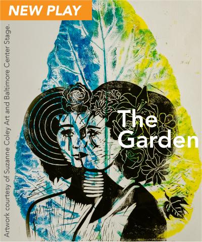 New Play: THE GARDEN