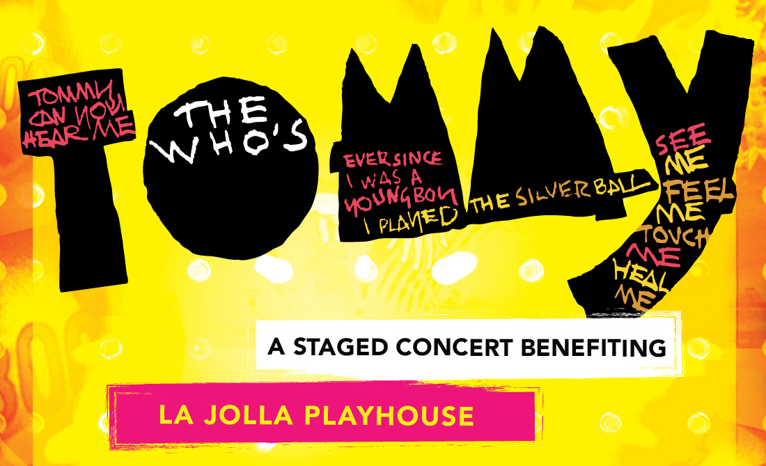 The Who's TOMMY: A Staged Concert Benefiting La Jolla Playhouse
